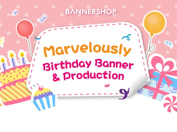 Marvelously Birthday Banner & Production